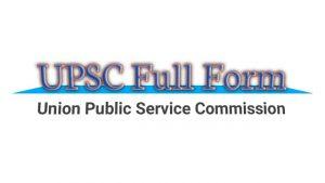 UPSC Ka Full Form Aur UPSC Kya HAI