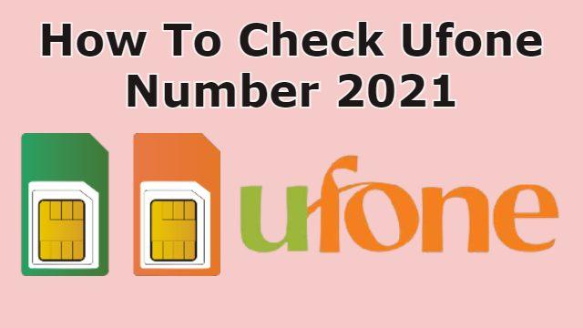 ufone number check karne ka tarika